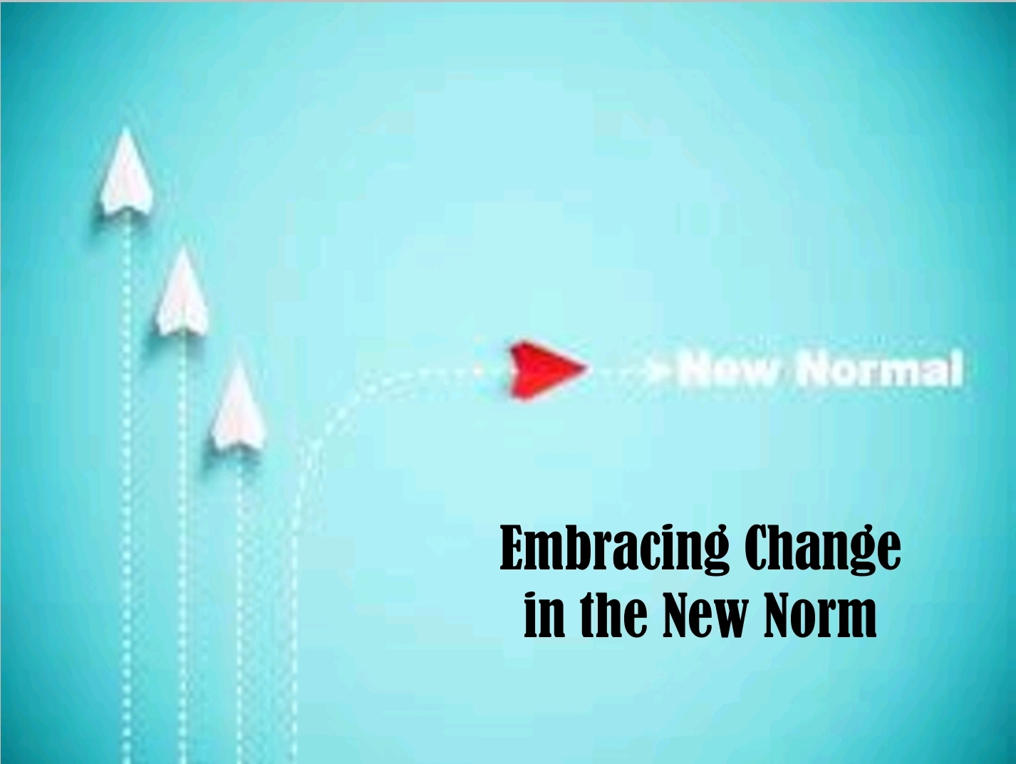 K&J Embracing Change In the New Norm